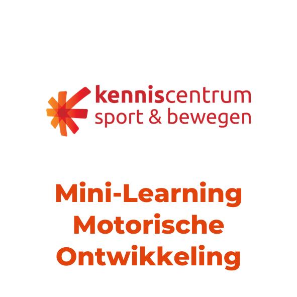 Mini-Learning Motorische Ontwikkeling