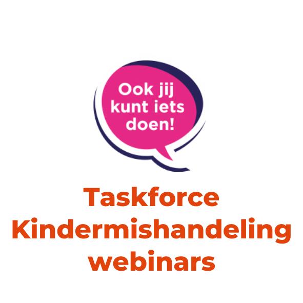 Taskforce Kindermishandeling webinars
